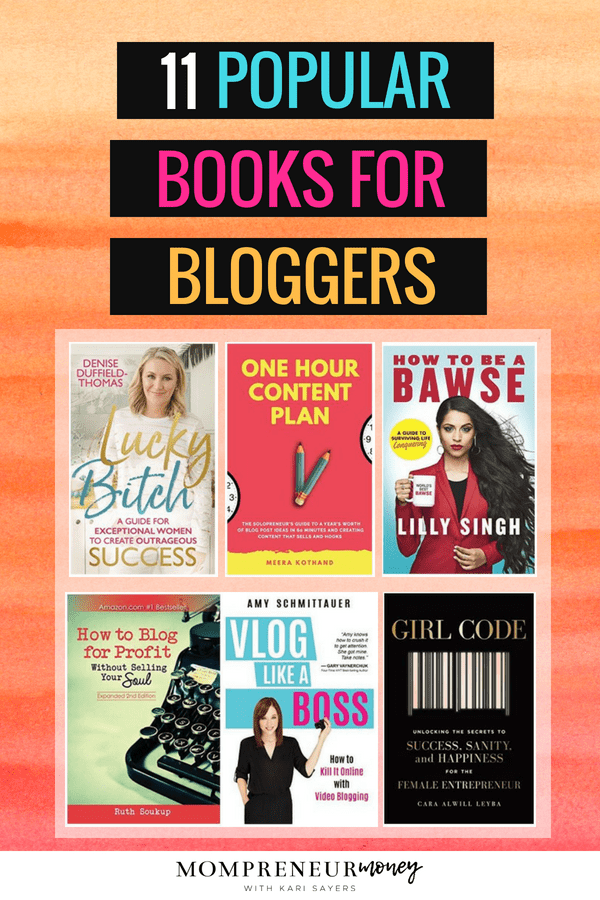 11 Super Popular Business Books For Bloggers Mompreneur Money
