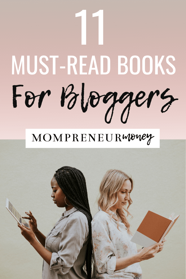 11 Must Read Books for Bloggers