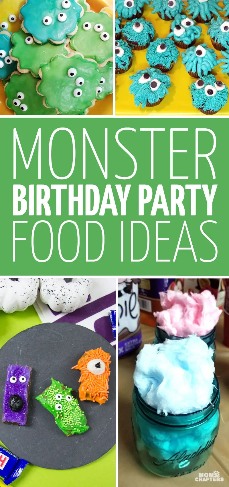 Cool Monster Birthday Party Food Ideas Moms And Crafters