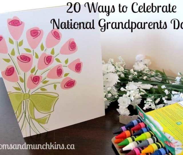 National Grandparents Day Moms Munchkins