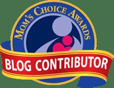 Mom's Choice Awards® Blog Contributor