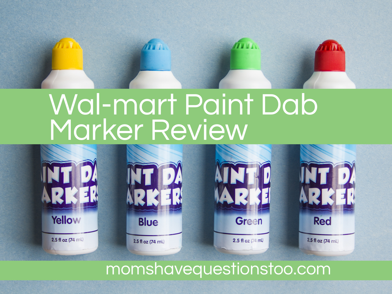 Review Of Walmart Paint Dab Markers