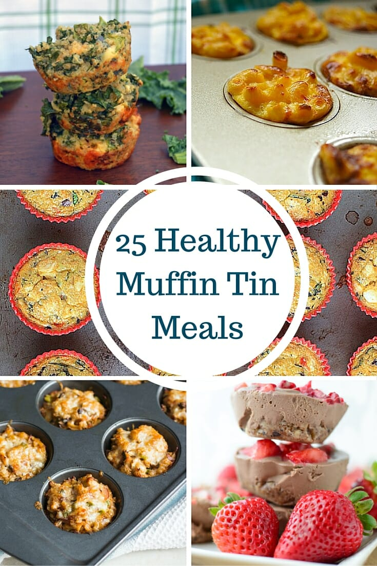 25 Healthy Muffin Tin Meals