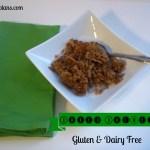 Baked Oatmeal – Gluten Free, Dairy Free, OAMC