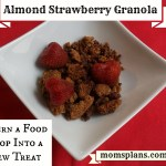 Strawberry Almond Granola:  Turn a Food Flop Into a New Treat (Gluten Free & Dairy Free)