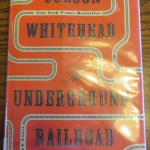 The Underground Railroad by Colson Whitehead: A Book Review