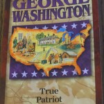 George Washington: True Patriot by Janet & Geoff Benge – A Book Review