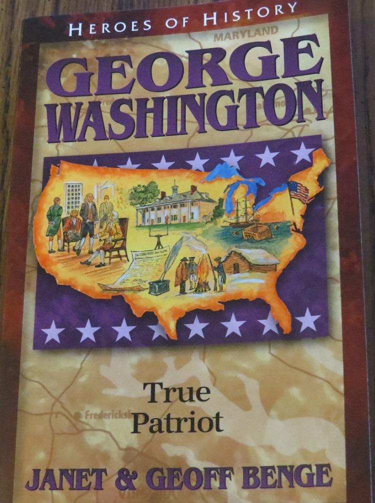 George Washington: True Patriot by Janet & Geoff Benge - A