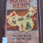 Isobel Kuhn: On the Roof of the World by Janet & Geoffe Benge – A Book Review