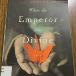 When the Emperor Was Divine by Julie Otsuka: A Book Review