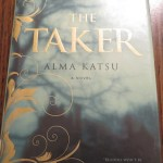 The Taker by Alma Katsu: A Book Review