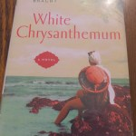 White Chrysanthemum by Mary Lynn Bracht: A Book Review