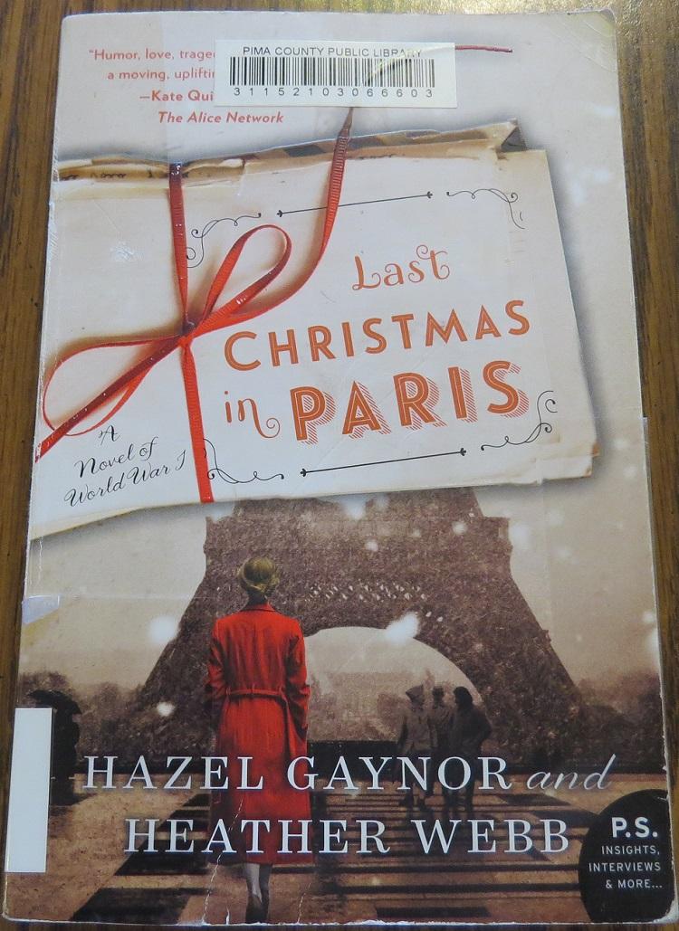 Last Christmas In Paris Book.Last Christmas In Paris By Hazel Gaynor And Heather Webb A