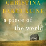 A Piece of the World by Christina Baker Kline {A Book Review}