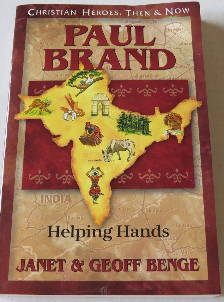 Paul Brand: Helping Hands by Janet & Geoffe Benge