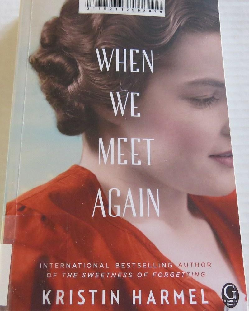 When We Meet Again by Kristen Harmel