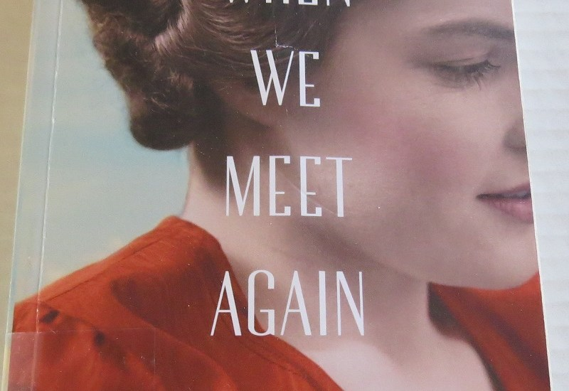 When We Meet Again by Kristin Harmel {A Book Review}