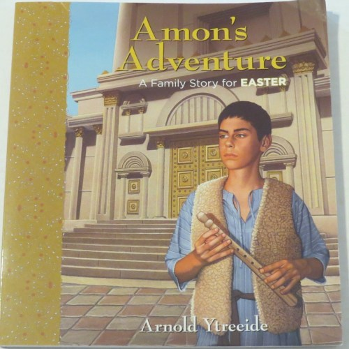 Amon's Adventure by Arnold Ytreeide