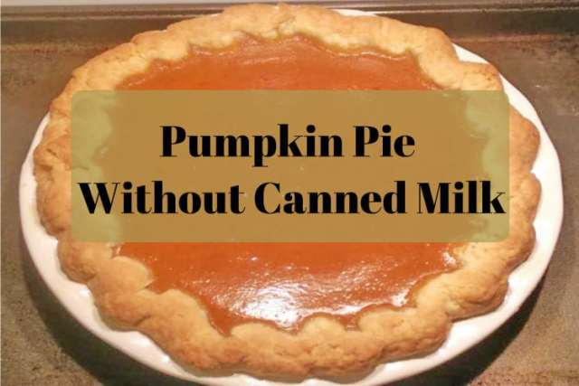 Pumpkin Pie Without Canned Milk - www.momwithcookies.com #pumpkinpie #recipes #pumpkinpierecipe