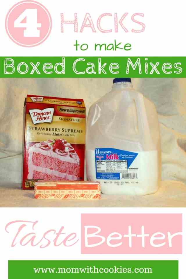 4 Hacks to make boxed cake mixes taste better - www.momwithcookies.com #bakinghacks #cookinghacks #boxedcakemixes #boxedcakemix #boxedcakemixhacks #makeboxedcakemixestastebetter
