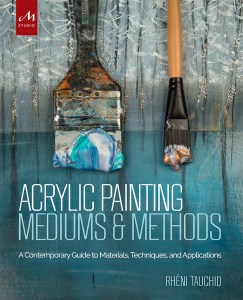 Acrylic Painting Mediums and Methods - Monacelli Studio
