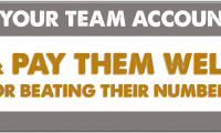 HOLD YOUR TEAM ACCOUNTABLE & Pay Them Well for Beating Their Numbers