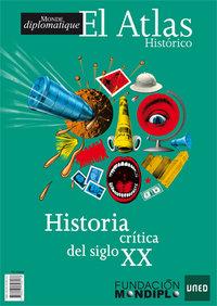 Atlas historia crítica del siglo XX