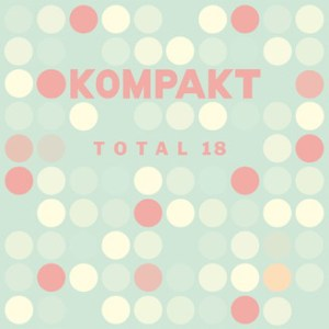 5d8789f806b5 CW  Yes. Most of the dancier tracks on Kompakt Records – do you know that  label  They are out of Cologne