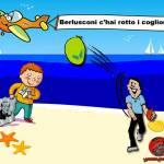 Berlusconi c'hai rotto i coglioni