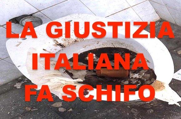 giustizia italiana fa schifo