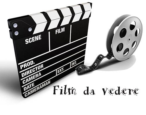 film da vedere