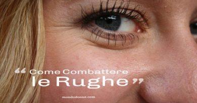 Come Combattere le Rughe