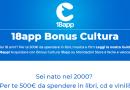 Bonus cultura come richiederlo? Utilizzo di app18