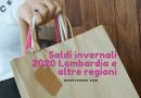 Saldi invernali 2020 Lombardia e altre regioni