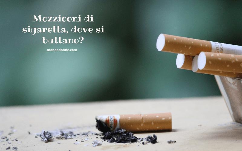 mozziconi di sigaretta dove si buttano