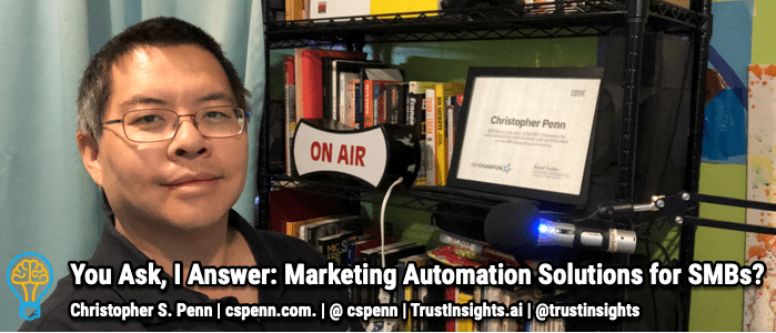 You Ask, I Answer: Marketing Automation Solutions for SMBs?