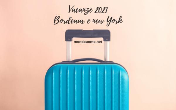 roma bordeaux vacanze 2021