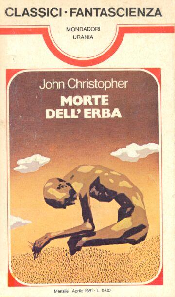 Risultati immagini per john christopher morte dell'erba