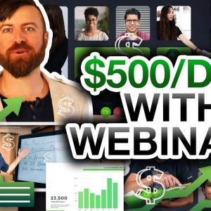 How To Make $500 A Day With Evergreen Webinars
