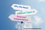 Why We Need Different Types of Financial Independence