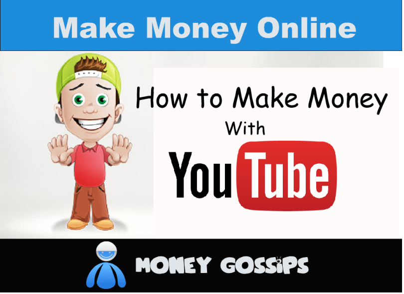 How to Make Money Uploading Videos on YouTube