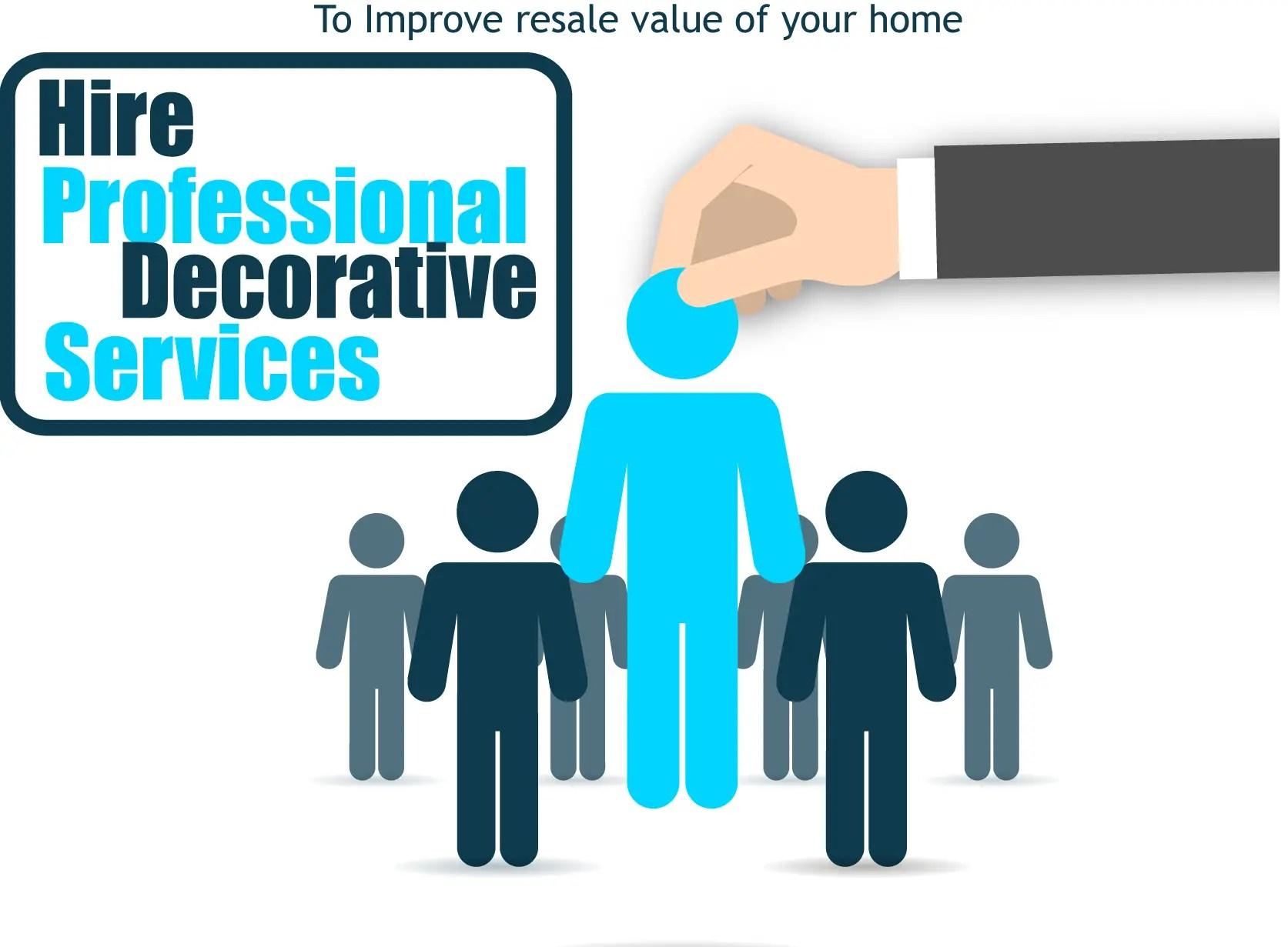 Hire Professionals to Improve Resale Value