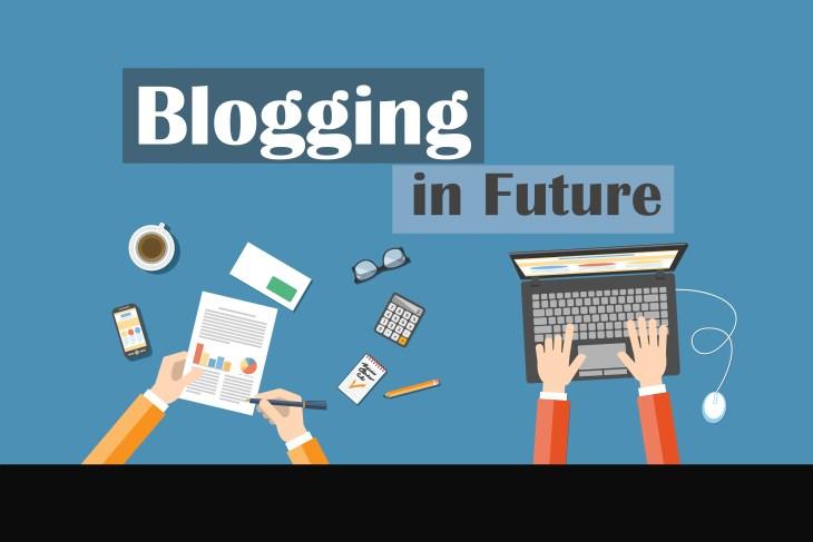 Blogging in Future 2016