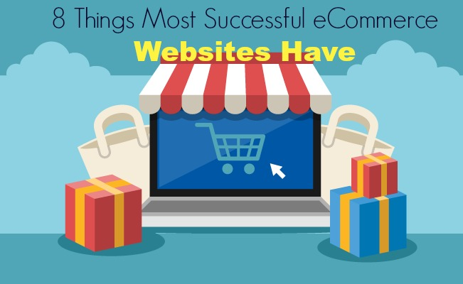 8 Things Most Successful eCommerce Websites Have