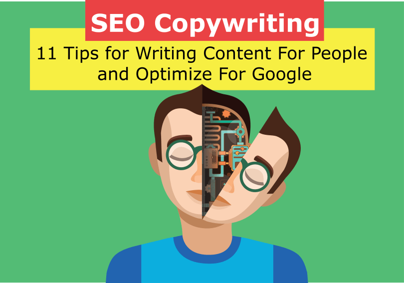 11 Tips for Writing Content For People and Optimize For Google