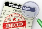 why small business loan got rejected