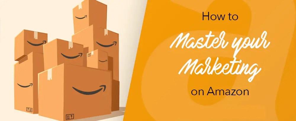 Marketing on Amazon