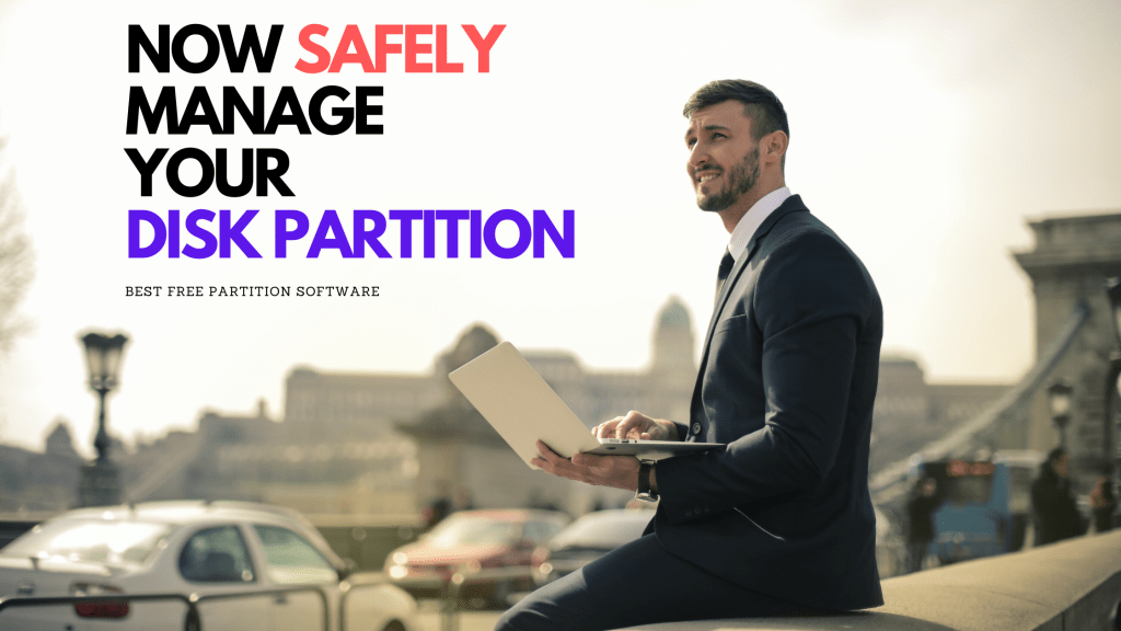 Safely manage your disk partition