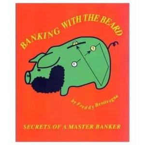 Freddy Bentivegna Banking With The Beard Book | moneymachines.com