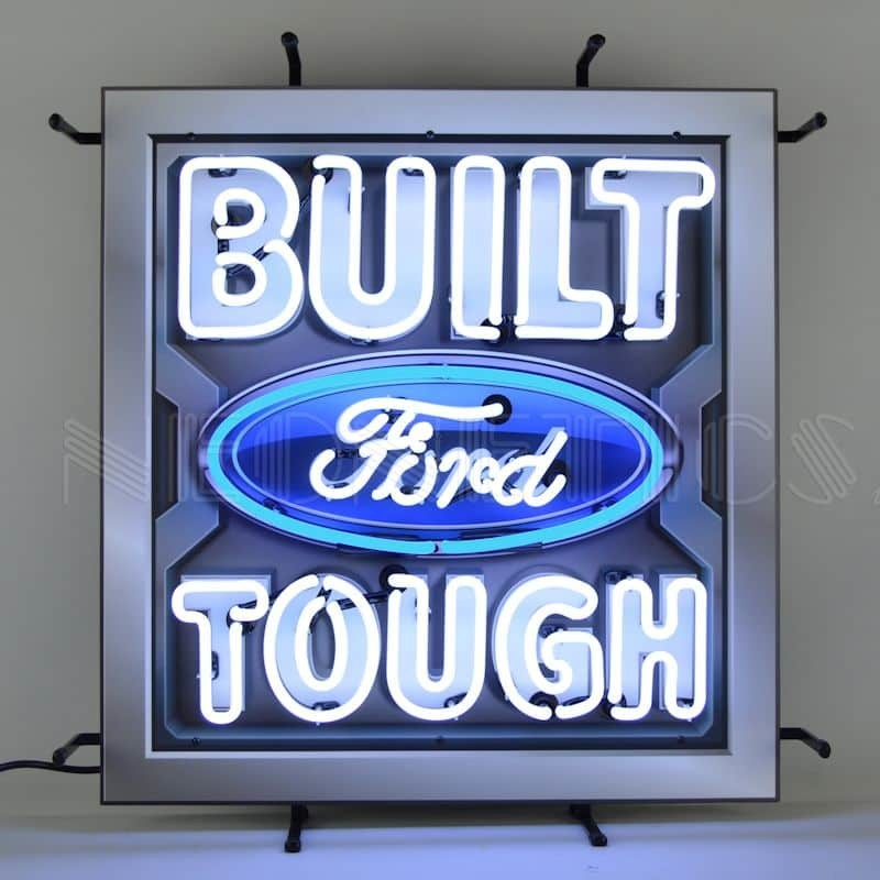 BUILT FORD TOUGH NEON SIGN WITH BACKING – 5FRBFT   moneymachines.com
